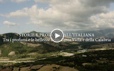 Storie e prodotti all'italiana: tra i profumi e le bellezze della Costa Viola e della Calabria